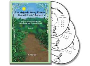 Los viajes de Rosa y Ernesto, Volume 1: Text and 3 audio CDs