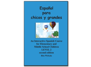 Español para chicos y grandes. Level 2: Textbook B&W edition