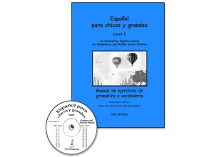 Español para chicos y grandes. Level 2: Manual. Johns Hopkins Center for Talented Youth Edition (Free audio download)