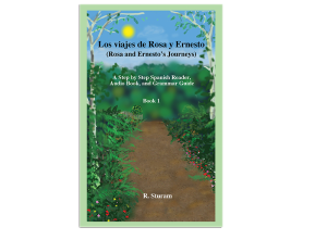 Los viajes de Rosa y Ernesto, Volume 1: Text and Audio Book