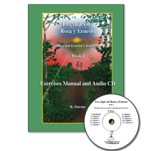 Los viajes de Rosa y Ernesto, Volume 2: Exercises Manual and Audio CD