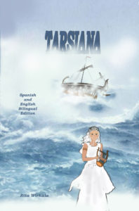 Tarsiana: An Ancient Story, Bilingual Edition (10andup)