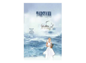 Tarsiana: An Ancient Story, Bilingual Edition (10 and up)