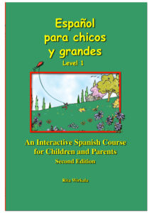 Español para chicos y grandes. Level 1, 2nd edition: Textbook (Free audio download)